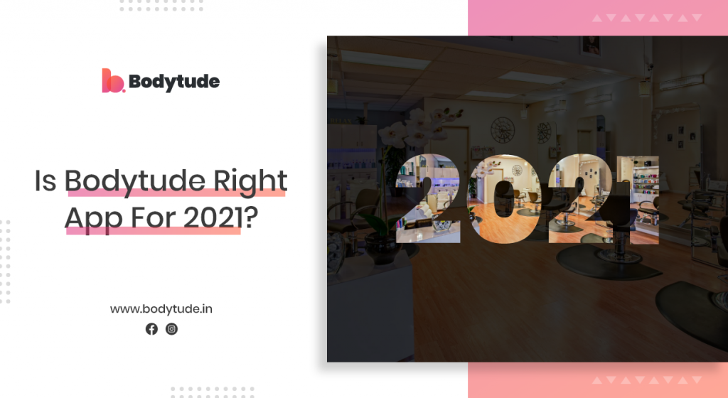 Is Bodytude right app for 2021